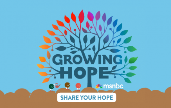 MSNBC: Growing Hope
